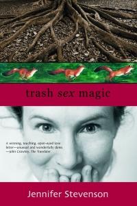 Trash Sex Magic by Jennifer Stevenson