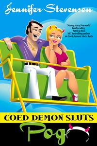 Coed Demon Sluts: Pog by Jennifer Stevenson