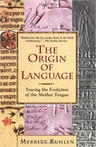 Ruhlen-Origin of Language