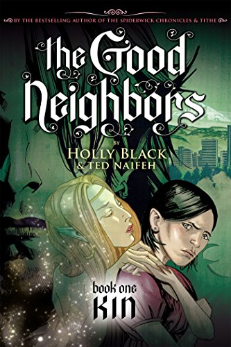 cover art for The Good Neighbors Book 1