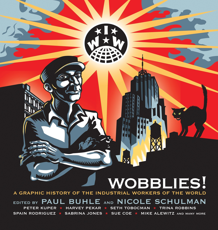cover art for Wobblies!