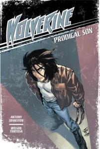 cover art for Wolverine Volume 1 Prodigal Son
